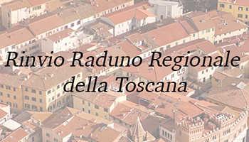 Coordinamento reg. Toscana – Rinvio Raduno Regionale 2020