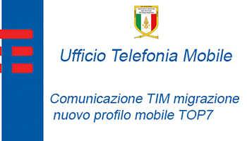 TIM – Chiusura processo di migrazione alla nuova offerta di telefonia mobile 'TOP7'.