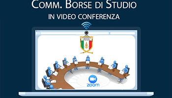 Convocazione Commissione Borse di Studio in video conferenza