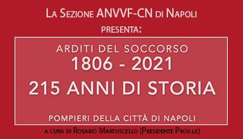Aspettando il 2021 – I Pompieri della Città di Napoli 1806/2021