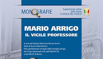 Monografia – Mario ARRIGO il Vigile Professore