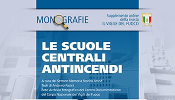 Monografia – Le Scuole Centrali Antincendi